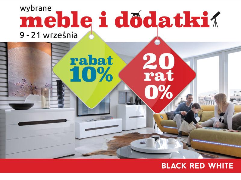 10% rabatu oraz 20 rat 0% na meble i dodatki w Black Red White