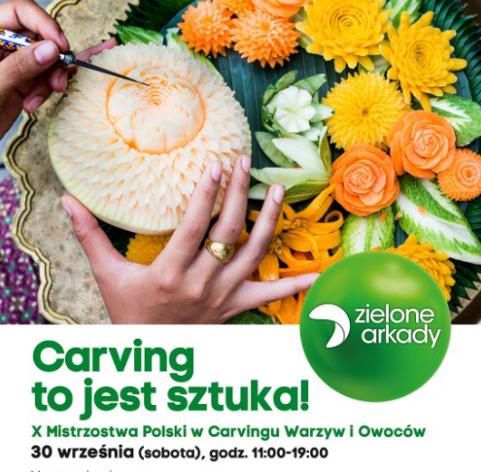 X Mistrzostwa Polski w Carvingu Warzyw i Owoców w Zielonych Arkadach