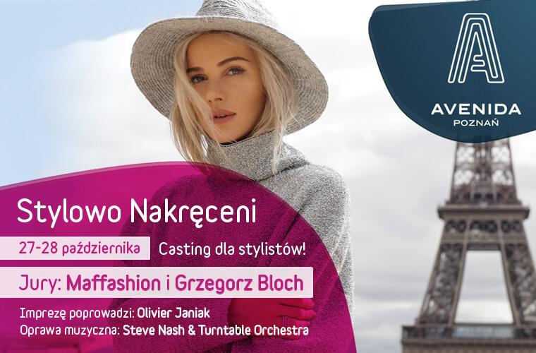 """""""Stylowo nakręceni"""", czyli casting dla stylistów w Avenidzie Poznań"""