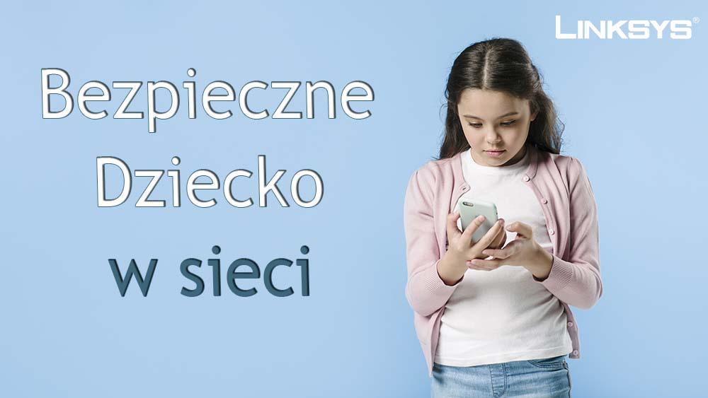 Bezpieczne Dziecko w sieci